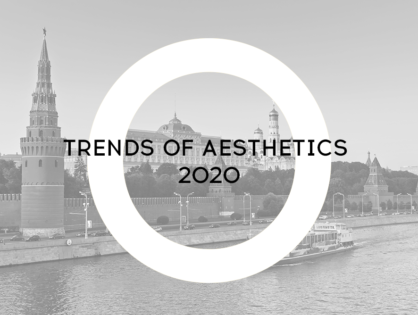 Trends of Aesthetics 2020